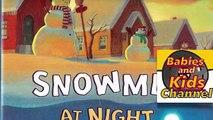 Muñecos de nieve en la Noche por Caralyn Buehner Cuentos para los niños los Niños Libros para Leer en voz alta