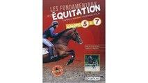 Les fondamentaux de l'équitation d'après le nouveau programme officiel, galops 5 à 7 : Toutes les connaissances, questio