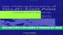 Download [PDF] The Political Economy of South-East Asia: Conflict, Crisis, and Change Online Free