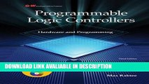 DOWNLOAD EBOOK Programmable Logic Controllers: Hardware and Programming Full Book