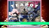 Read Online The Collectible Teapot   Tea Wall Calendar 2017 Shax Riegler Trial Ebook