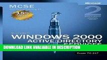 PDF Free Microsoft Windows 2000 Core Requirements, Exam 70-217: Microsoft Windows 2000 Active
