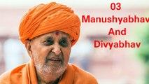 3-03 Manushyabhav And Divyabhav -Atmatrupt Swami - Baps Pravachan - Baps Katha_4646