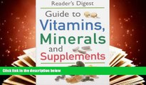 "Download [PDF]  ""Readers Digest"" Guide to Vitamins, Minerals and Supplements Reader s Digest Trial"