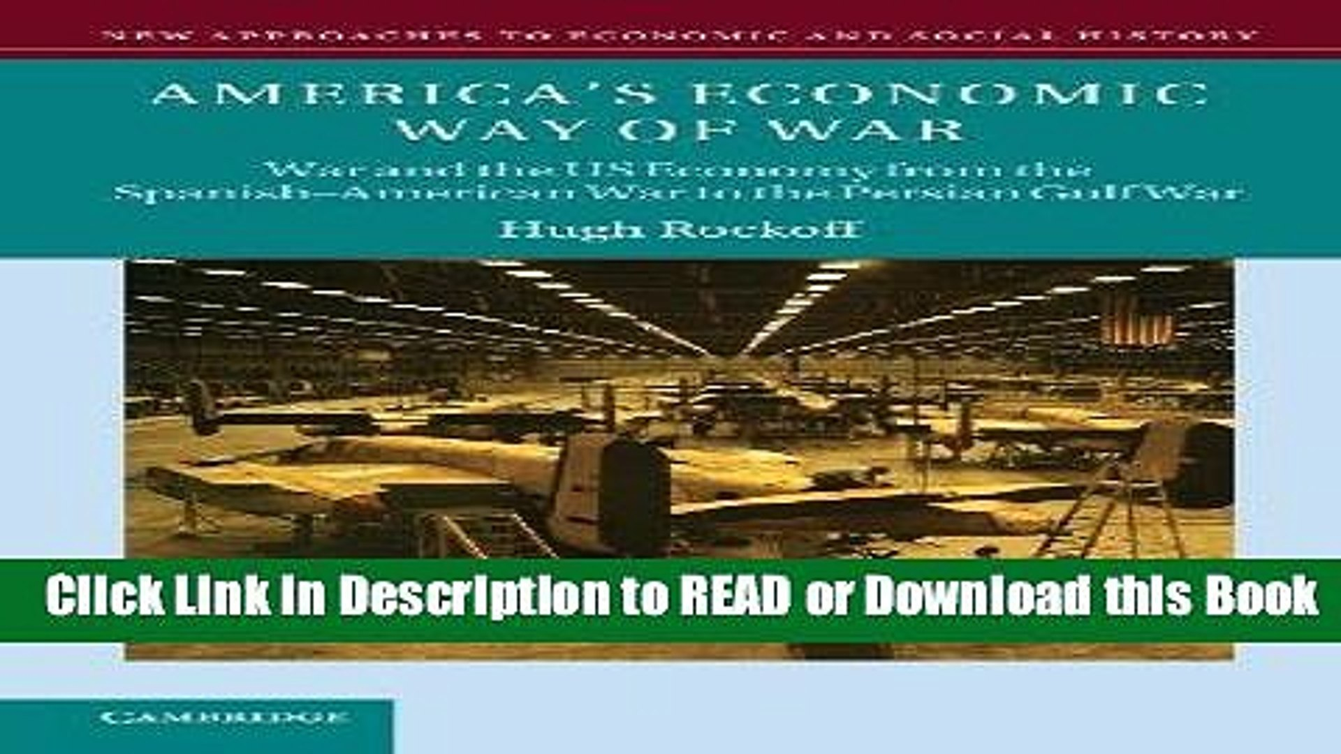 Download Free America s Economic Way of War: War and the US Economy from the Spanish-American War