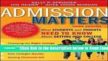 Read Admission Matters: What Students and Parents Need to Know About Getting into College Best Book