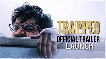 Trapped Movie Trailer Launch | Rajkummar Rao | Vikramaditya Motwane