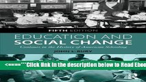 Read Education and Social Change: Contours in the History of American Schooling Popular Collection