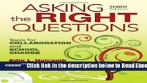 Read Asking the Right Questions: Tools for Collaboration and School Change Best Collection