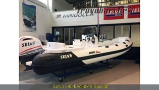 Selva 680 EVOLUTION SPECIAL