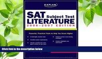 READ book Kaplan SAT Subject Test: Literature 2006-2007 (Kaplan SAT Subject Tests: Literature)