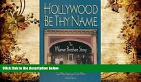 PDF [FREE] DOWNLOAD  Hollywood Be Thy Name: The Warner Brothers Story Cass Warner Sperling