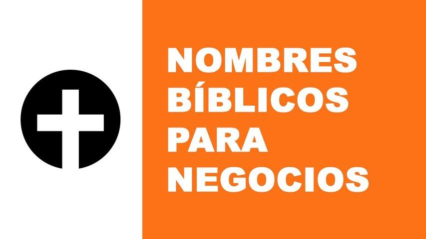 Nombres bíblicos para empresas y negocios - www.nombresparamiempresa.com