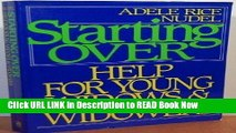 eBook Free Starting over: Help for Young Widows and Widowers Free PDF