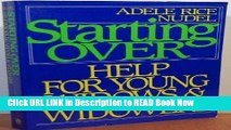 Free ePub Starting over: Help for Young Widows and Widowers Free PDF