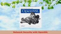 READ ONLINE  Network Security with OpenSSL