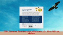 READ ONLINE  IBM Cognos Business Intelligence 10 The Official Guide