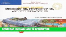 Download [PDF] Using Adobe InDesign CS, Photoshop CS, and Illustrator CS-Design Professional