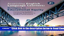 Read Assessing English Language Learners: Bridges to Educational Equity: Connecting Academic