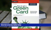 PDF [FREE] DOWNLOAD  How to Get a Green Card Ilona Bray Full Book