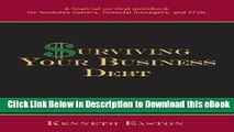 eBook Free Surviving Your Business Debt: A Financial Survival Guidebook for Business Owners,