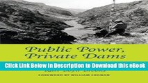 Read Online Public Power, Private Dams: The Hells Canyon High Dam Controversy (Weyerhaeuser