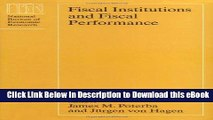 eBook Free Fiscal Institutions and Fiscal Performance (National Bureau of Economic Research