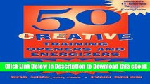 Read Online 50 Creative Training Openers and Energizers Book Online