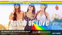 PS Project vs Cicco Dj feat Flo P. - Sound Of Love - HIT MANIA CHAMPIONS 2017