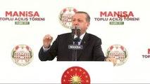 Manisa Cumhurbaşkanı Recep Tayyip Erdoğan Manisa'da Toplu Açılış Töreninde Konuştu