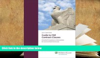 BEST PDF  Guide to FAR Contract Clauses: Detailed Compliance Information for Government Contracts