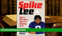 Audiobook  Spike Lee: That s My Story and I m Sticking to It Spike Lee  [DOWNLOAD] ONLINE