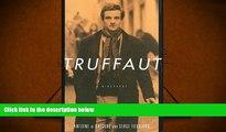 Read Online Truffaut: A Biography Serge Toubiana  FOR IPAD