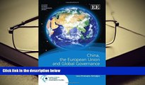 PDF [DOWNLOAD] China, the European Union and Global Governance (Leuven Global Governance series)