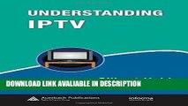 Download [PDF] Understanding IPTV (Informa Telecoms   Media) online pdf