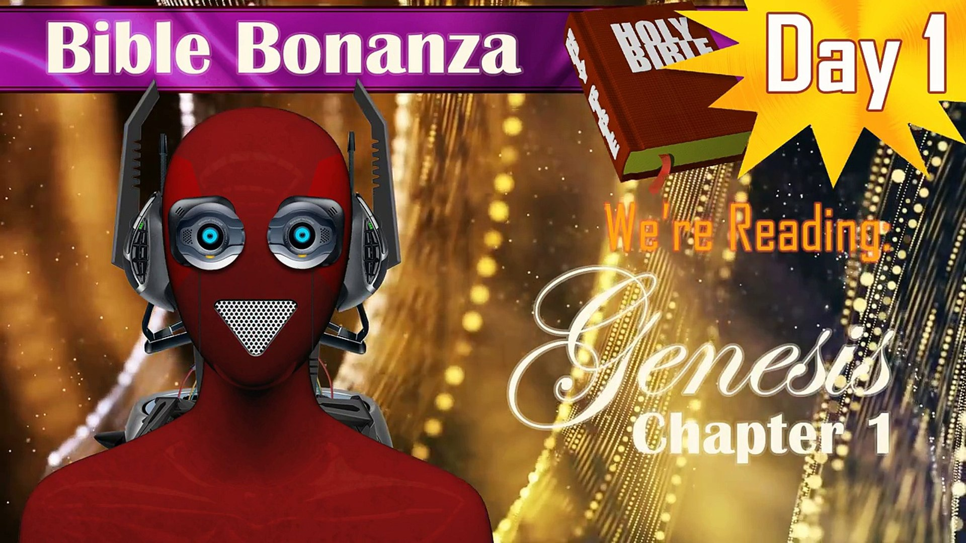 (Genesis 1) Master Human Video's Bible Bonanza - Day 1: Book of Genesis, Chapter 1