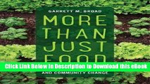 eBook Free More Than Just Food: Food Justice and Community Change (California Studies in Food and