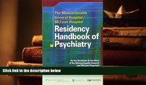 PDF [DOWNLOAD] The Massachusetts General Hospital/McLean Hospital Residency Handbook of Psychiatry