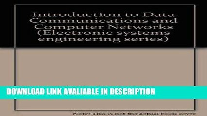 FREE [PDF] Introduction to data communications and computer