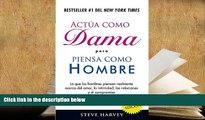 PDF [Free] Download  Act?a como dama pero piensa como hombre / Act Like a Lady, Think Like a Man