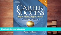 PDF [DOWNLOAD] Career Success: Right Here, Right Now! Peter M. Hess [DOWNLOAD] ONLINE