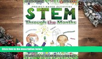 READ book STEM Through the Months - Spring Edition: for Budding Scientists, Engineers,