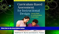 READ book Curriculum-Based Assessment for Instructional Design: Using Data to Individualize
