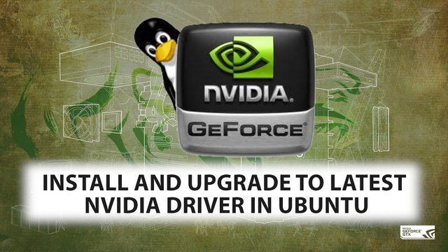 Install or Upgrade to Latest Nvidia Driver in Ubuntu in 2 Step