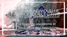 LECTURE 2#| 1/20:La faillite du socialisme et les échecs de l'anarchisme