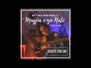 Eltina Minarolli - Magjia e nje nate (LIVE Acoustic)