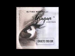 Eltina Minarolli - Uragan (LIVE Acoustic)
