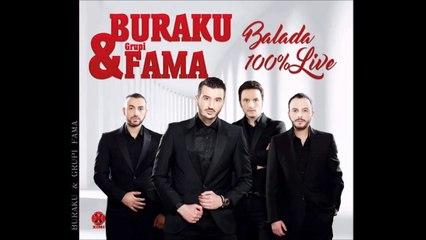 Buraku Grupi Fama - Live me Balada ( Potpuri Dashurie , Pjesa e 2 ) 2017 New Album