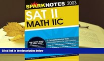 Popular Book  SAT II Math IIc (SparkNotes Test Prep)  For Trial