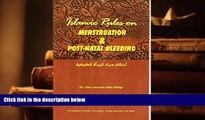 PDF [DOWNLOAD] Islamic Rules on Menstruation   Post-Natal Bleeding Ph.D. Abu Ameenah Bilal Philips
